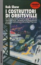 I costruttori di Orbitsville