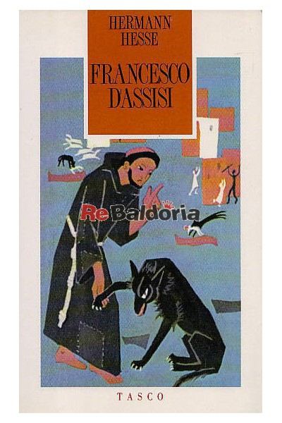 Francesco d'Assisi e l'infanzia di San Francesco d'Assisi
