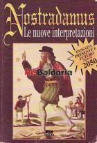 Nostradamus - Le nuove interpretazioni