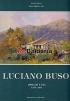 Luciano Buso disegni e oli 1975-1993