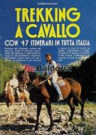 Trekking a cavallo con 47 itinerari in tutta Italia
