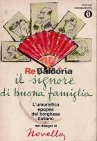 Il signore di buona famiglia - L'umoristica epopea del borghese italiano