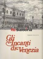 Gli incanti di Venezia