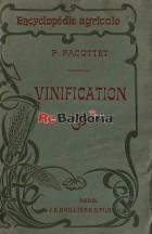 Encyclopédie Agricole - Vinification