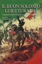 Il buon soldato Luigi Turatto