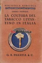 La coltura del tabacco levantino in Italia