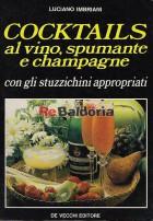 Cocktails al vino, spumante e champagne con gli stuzzichini appropriati