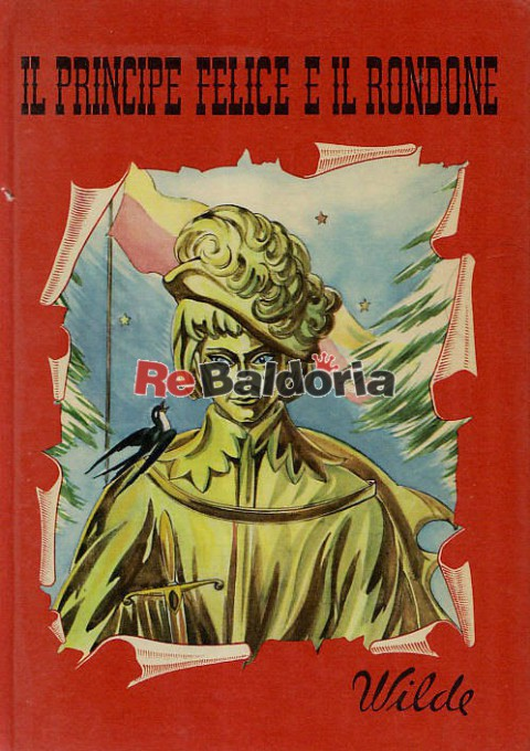 Il Principe Felice E Il Rondone Oscar Wilde Edizioni Paoline