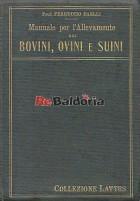 Manuale per l'allevamento dei bovini, ovini e suini