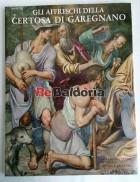 Gli affreschi delle Certosa di Garegnano