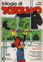 Trilogia di Topolino: Topolino e la Banda dei Piombatori Topolino e il mistero di Macchia Nera Topolino all'età della piet