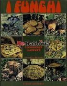 I funghi cercarli, conoscerli, cucinarli