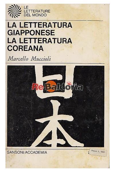 La letteratura giapponese La letteratura coreana