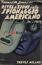 Rivelazioni sullo spionaggio americano 1917-1919