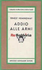 Addio alle armi (A farewell to arms)