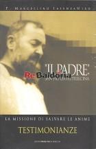 Il padre San Pio da Pietralcina