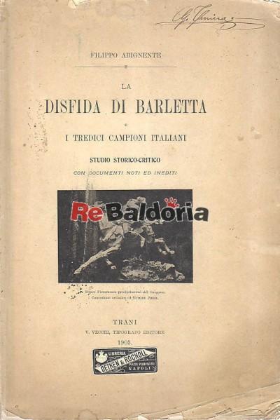 La disfida di Barletta e tredici campioni italiani