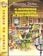 Geronimo Stilton: Il misterioso manoscritto di nostratopus