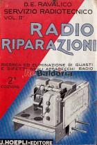 Servizio radiotecnico volume 2° - Radio riparazioni, ricerca ed eliminazione di guasti e difetti negli apparecchi radio.