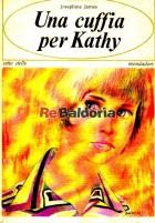 Una cuffia per Kathy ( A cup for Kathy )