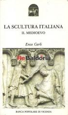 La scultura italiana - Il medioevo