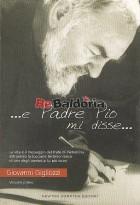 E Padre Pio mi disse