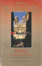 Roma e cinque itinerari laziali