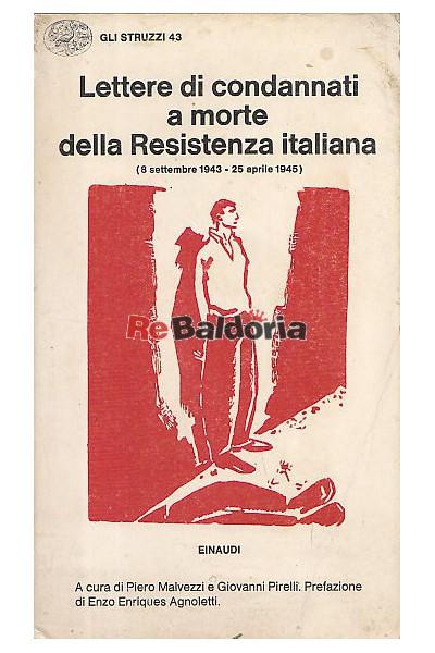 Lettere di condannati a morte della Resistenza italiana 8 settembre 1943 - 25 aprile 1945