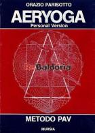 Aeryoga - Personal Version - Metodo Pav
