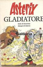 Un'avventura di Asterix - Asterix gladiatore