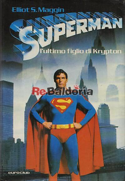 Superman - L'ultimo figlio di Krypton