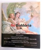 Giovanni Battista Tiepolo alla Villa Cordellina di Montecchio Maggiore Giovanni Battista Tiepolo at the Villa Cordellina in Mo