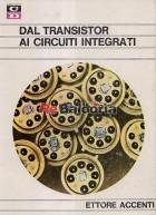 Dal transistor ai circuiti integrati