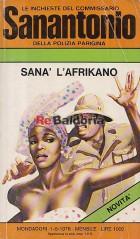 Le inchieste del commissario Sanantonio della polizia parigina - Sanà l'africano