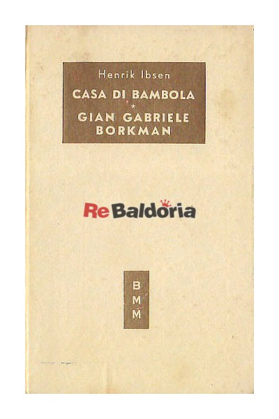 Casa di bambola - Gian Gabriele Borkman