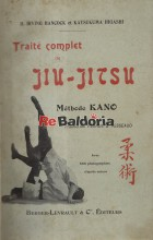 Traité complet de Jiu-Jitsu methode Kano
