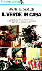 Il verde in casa ( How to identify and care for the houseplants )