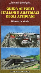 Guida ai forti italiani e austriaci degli altipiani