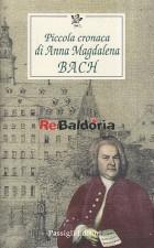Piccola cronaca di Anna Magdalena Bach