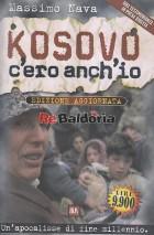 Kosovo c'ero anch'io