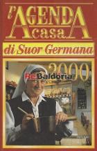 L'agenda casa di Suor Germana 2000