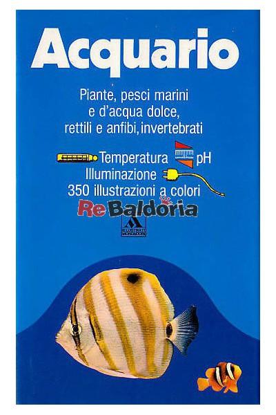Acquario piante pesci marini e d 39 acqua dolce rettili e for Pesci acqua dolce resistenti