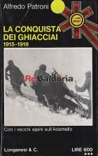 La conquista dei ghiacci 1915 - 1918