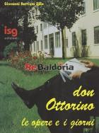 Don Ottorino le opere e i giorni