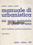 Manuale di urbanistica dal piano territoriale al piano di zona