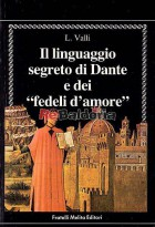 """Il linguaggio di dante e dei """"Fedeli d'amore"""""""