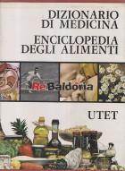 Dizionario di medicina - Enciclopedia degli alimenti