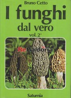 I funghi dal vero vol. 2°