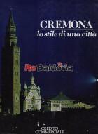 Cremona - Lo stile di una città