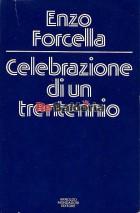 Celebrazione di un trentennio